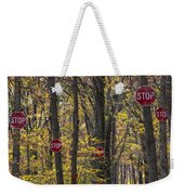 Stop A Subtle Suggestion To Keep Out Weekender Tote Bag