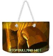Stop Bullying Weekender Tote Bag