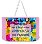 Surrounded By Your Love Weekender Tote Bag