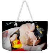 Sweet Dreams Little One Weekender Tote Bag