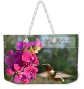 Sweet Pea Hummingbird Iv With Verse Weekender Tote Bag by Debbie Portwood