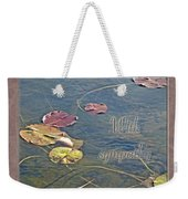Sympathy Greeting Card - Autumn Lily Pads Weekender Tote Bag