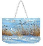 The Answer Is Blowing In The Wind Weekender Tote Bag