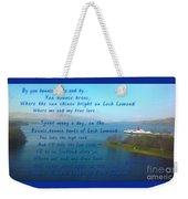The Bonnie Banks Of Loch Lomond Weekender Tote Bag