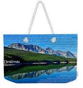 The Desiderata And Lake Sherburne Weekender Tote Bag