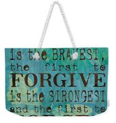 The First To Apologize Weekender Tote Bag by Debbie DeWitt