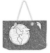 The Moon Speaks To The Earth. What's So Galling Weekender Tote Bag