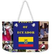 The People Of Ecuador Collage Weekender Tote Bag