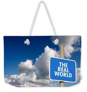 The Real World Weekender Tote Bag