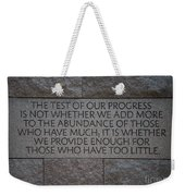 The Test Of Our Progress Weekender Tote Bag