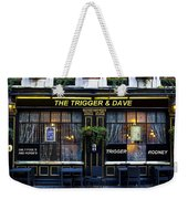 The Trigger And Dave Pub Weekender Tote Bag