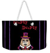The Truth About Humpty Dumpty Weekender Tote Bag