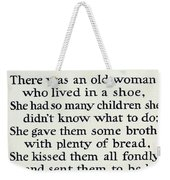 There Was An Old Women Who Lived In A Shoe Weekender Tote Bag by Mother Goose