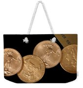 There's Gold Then There's Gold Weekender Tote Bag