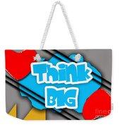 Think Big Weekender Tote Bag