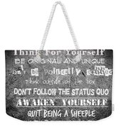 Think For Yourself - Graffiti Art Weekender Tote Bag by Absinthe Art By Michelle LeAnn Scott