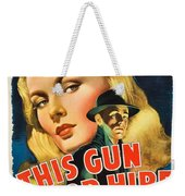 This Gun For Hire  Weekender Tote Bag