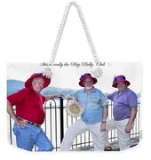 This Is Really The Big Belly Club Weekender Tote Bag