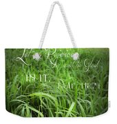 This Is The Day Weekender Tote Bag