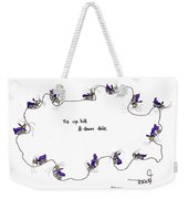 Tis Up Hill And Down Dale Weekender Tote Bag