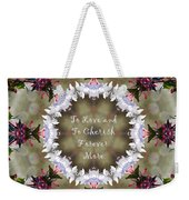 To Love And To Cherish Forever More Weekender Tote Bag