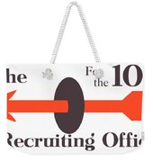 To The Recruiting Office For The 104th Weekender Tote Bag by War Is Hell Store
