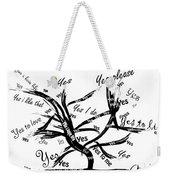 Tree Yes Tree Weekender Tote Bag