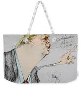 Trump In A Mission....much Ado About Nothing. Weekender Tote Bag by Ylli Haruni