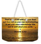 Trust In The Lord  Weekender Tote Bag