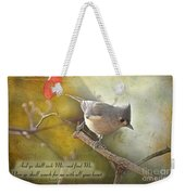 Tuffted Titmouse With Verse Weekender Tote Bag