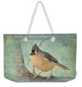 Tufted Titmouse With Verse IIi Weekender Tote Bag
