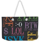 Tween Textspeak 4 Weekender Tote Bag