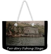 Two-story Fishing Stage Weekender Tote Bag
