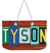 Tyson License Plate Name Sign Fun Kid Room Decor Weekender Tote Bag