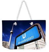 Ubahn Alexanderplatz Sign And Television Tower Berlin Germany Weekender Tote Bag