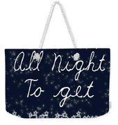 Up All Night Weekender Tote Bag by Pati Photography