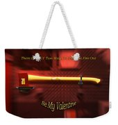 Valentine Two Ways To Put This Fire Out Weekender Tote Bag
