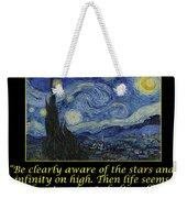 Van Gogh Motivational Quotes - Starry Night II Weekender Tote Bag