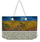 Van Gogh Motivational Quotes - Wheatfield With Crows II Weekender Tote Bag