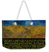 Van Gogh Motivational Quotes - Wheatfield With Crows Weekender Tote Bag