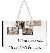 Visionary Says Weekender Tote Bag