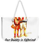 War Poster - Ww1 - Daddy Weekender Tote Bag