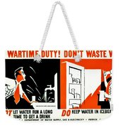 War Poster - Ww2 - Dont Waste Water 3 Weekender Tote Bag