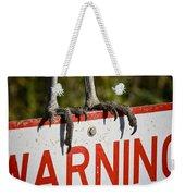 Warning Weekender Tote Bag