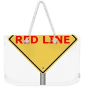 Warning Sign Red Line Weekender Tote Bag