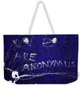 We Are Anonymus  Weekender Tote Bag