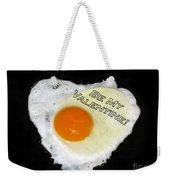 We Are Like Egg And Pepper. Be My Valentine Weekender Tote Bag