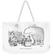 We Deal With It By Talking About It Weekender Tote Bag by Edward Koren