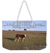 We Do Not Need To Eat Animals Weekender Tote Bag