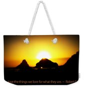 We Love The Things We Love Weekender Tote Bag